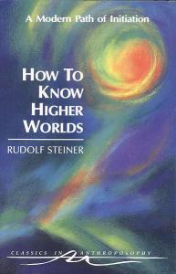 steiner - how to know higher worlds